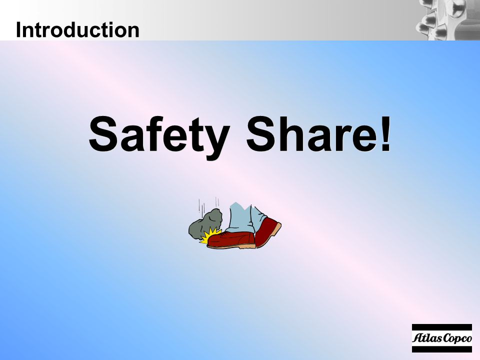 Introduction Safety Share!