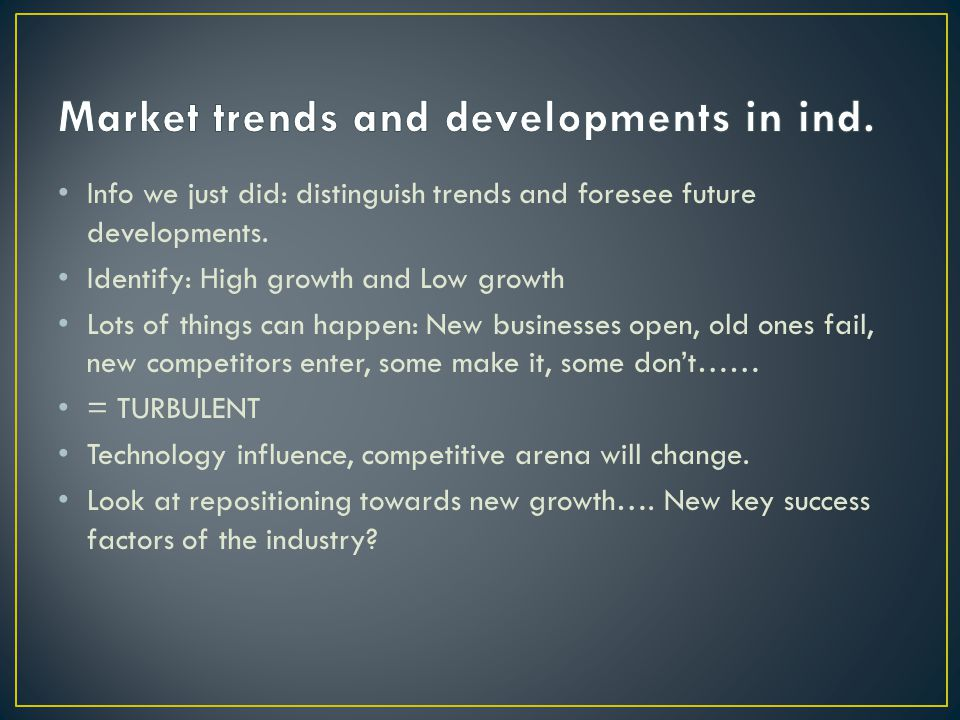 Market trends and developments in ind.