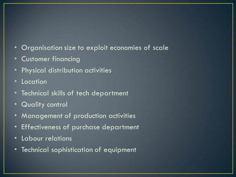 Organisation size to exploit economies of scale