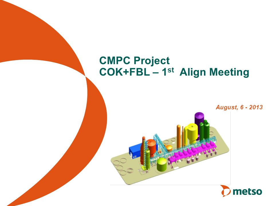 CMPC Project COK+FBL – 1st Align Meeting