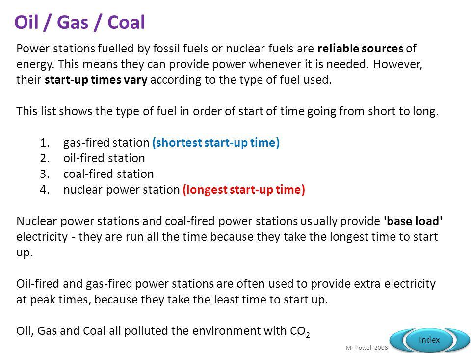Oil / Gas / Coal