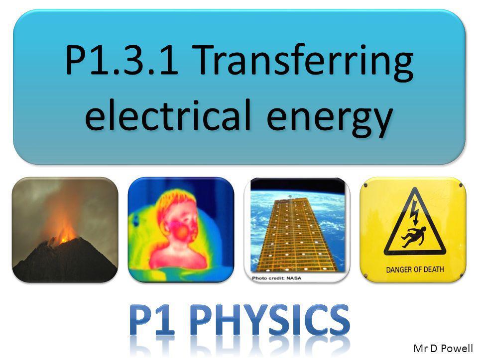 P1.3.1 Transferring electrical energy