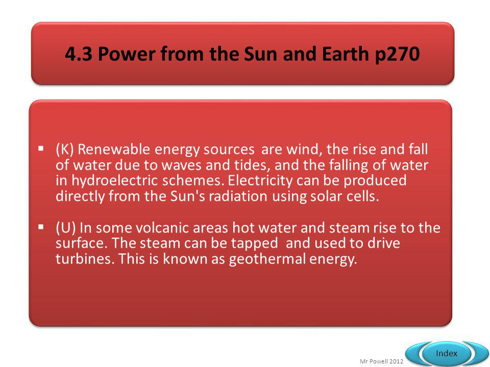 4.3 Power from the Sun and Earth p270