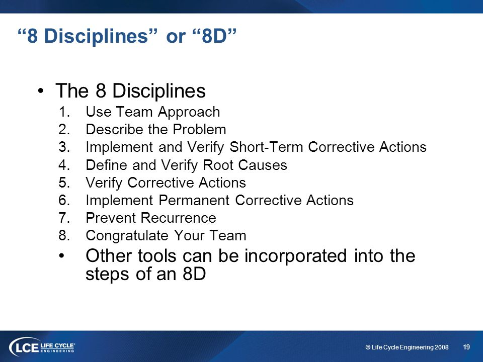 8 Disciplines or 8D The 8 Disciplines
