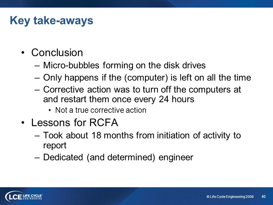Key take-aways Conclusion Lessons for RCFA