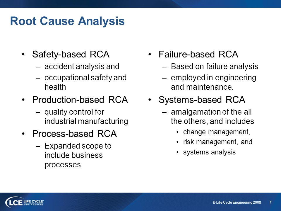 Root Cause Analysis Safety-based RCA Production-based RCA