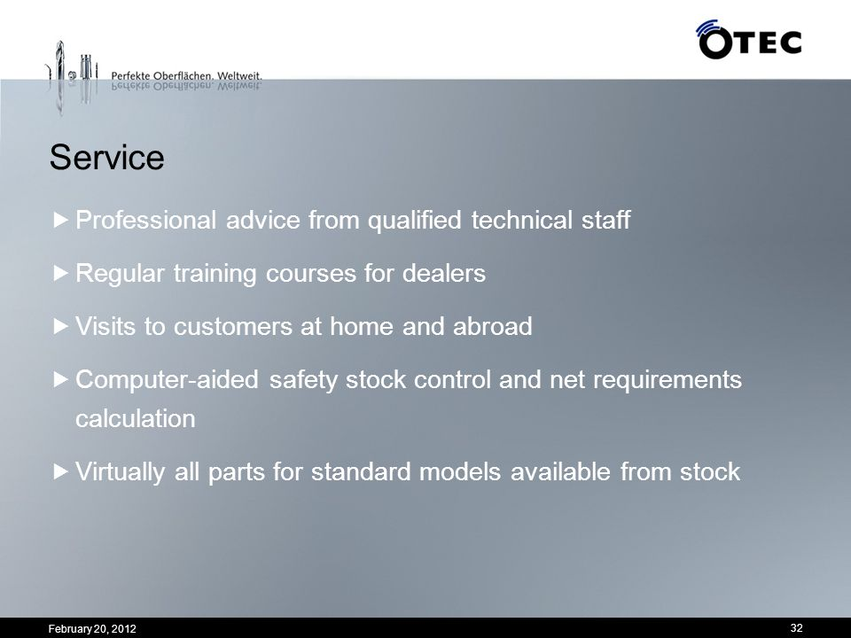 Service Professional advice from qualified technical staff