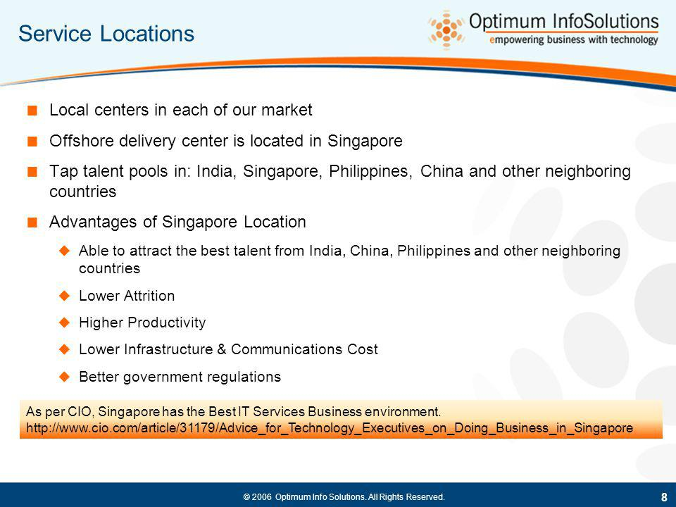 Service Locations Local centers in each of our market