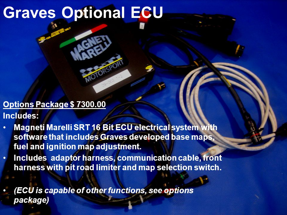 Graves Optional ECU Options Package $ 7300.00 Includes: