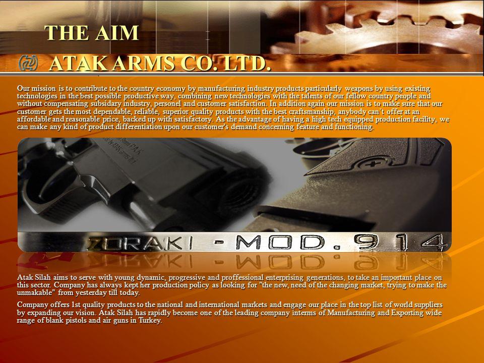 THE AIM ATAK ARMS CO. LTD.