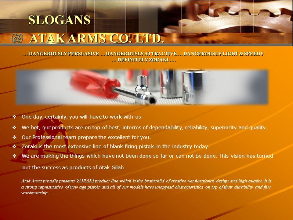 SLOGANS ATAK ARMS CO. LTD.