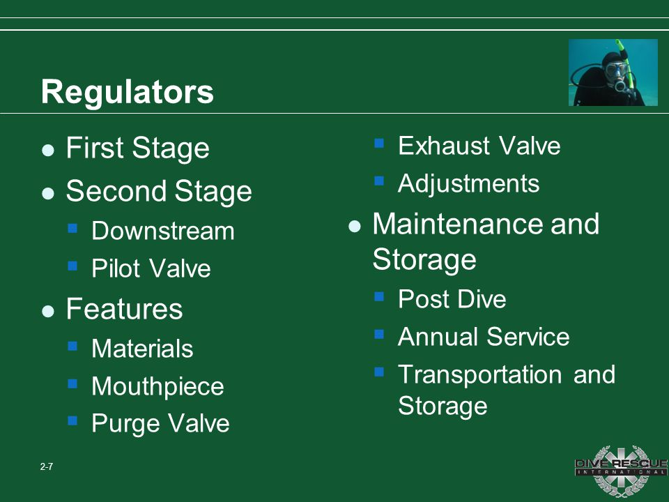 Regulators First Stage Second Stage Maintenance and Storage Features