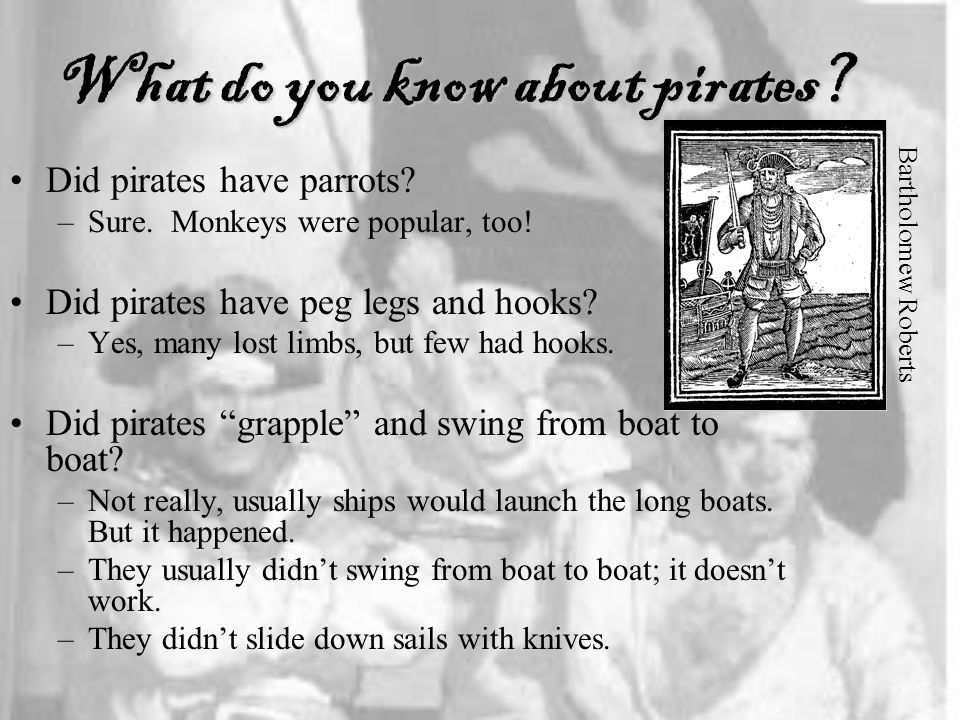 What do you know about pirates