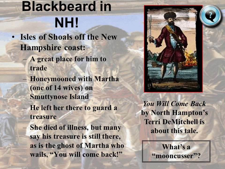 Blackbeard in NH! Isles of Shoals off the New Hampshire coast: