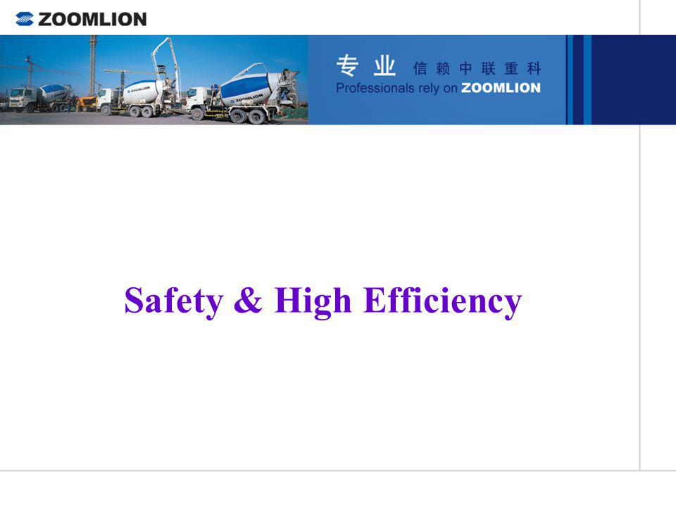 Safety & High Efficiency