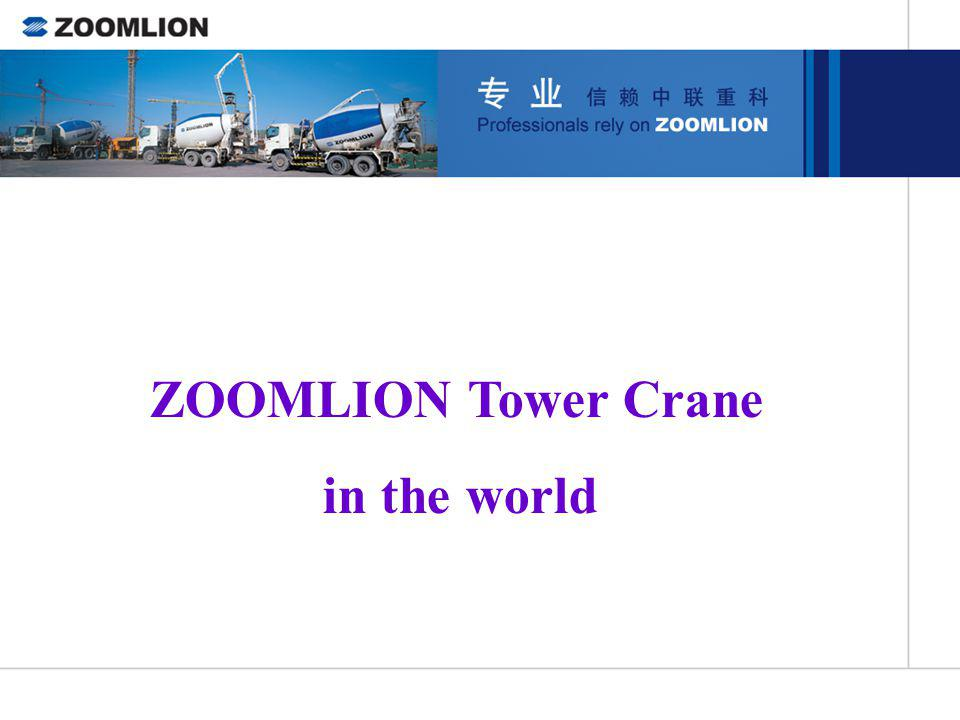 ZOOMLION Tower Crane in the world