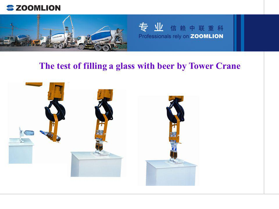 The test of filling a glass with beer by Tower Crane