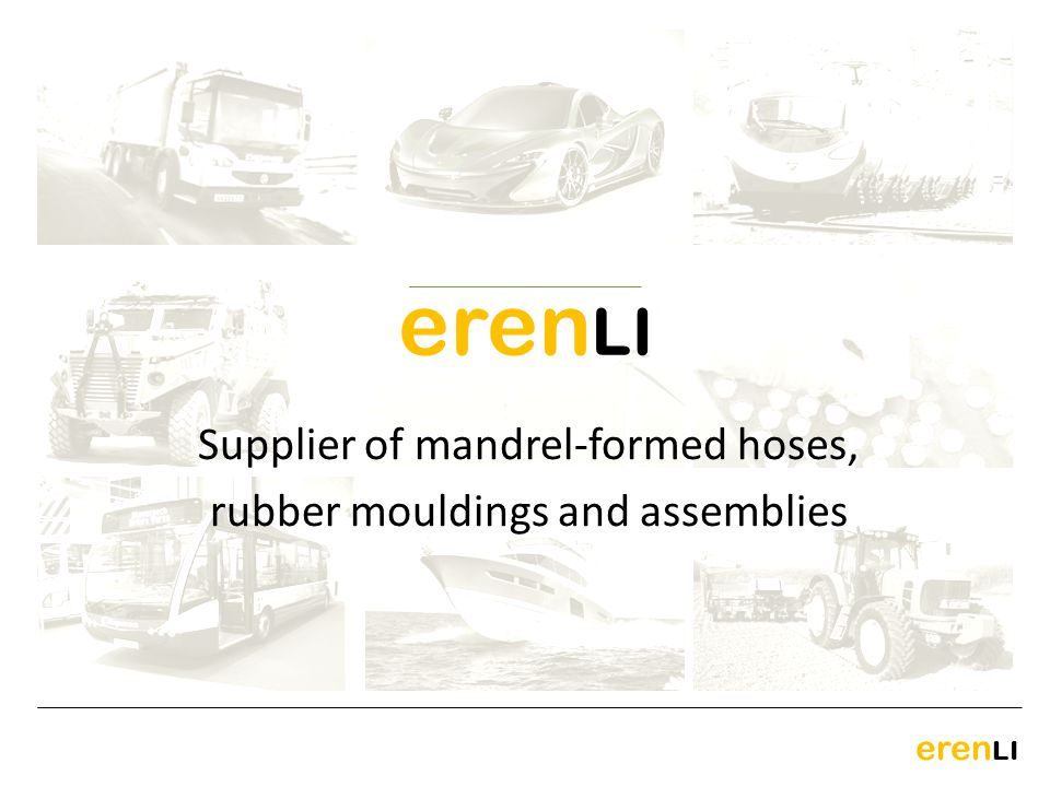erenLI Supplier of mandrel-formed hoses,