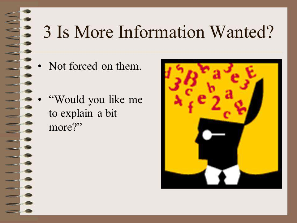 3 Is More Information Wanted