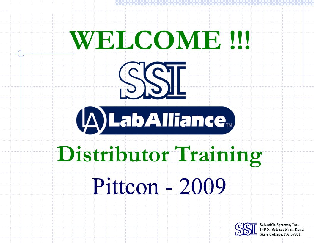 WELCOME !!! Distributor Training Pittcon - 2009