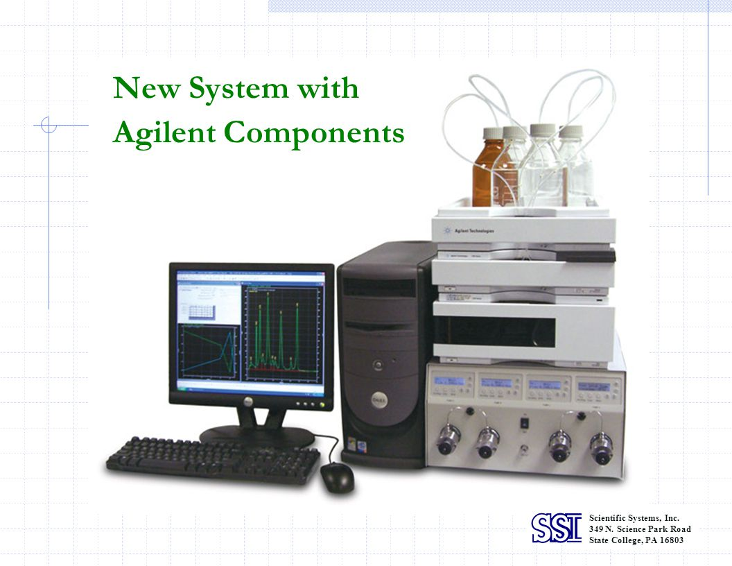 New System with Agilent Components