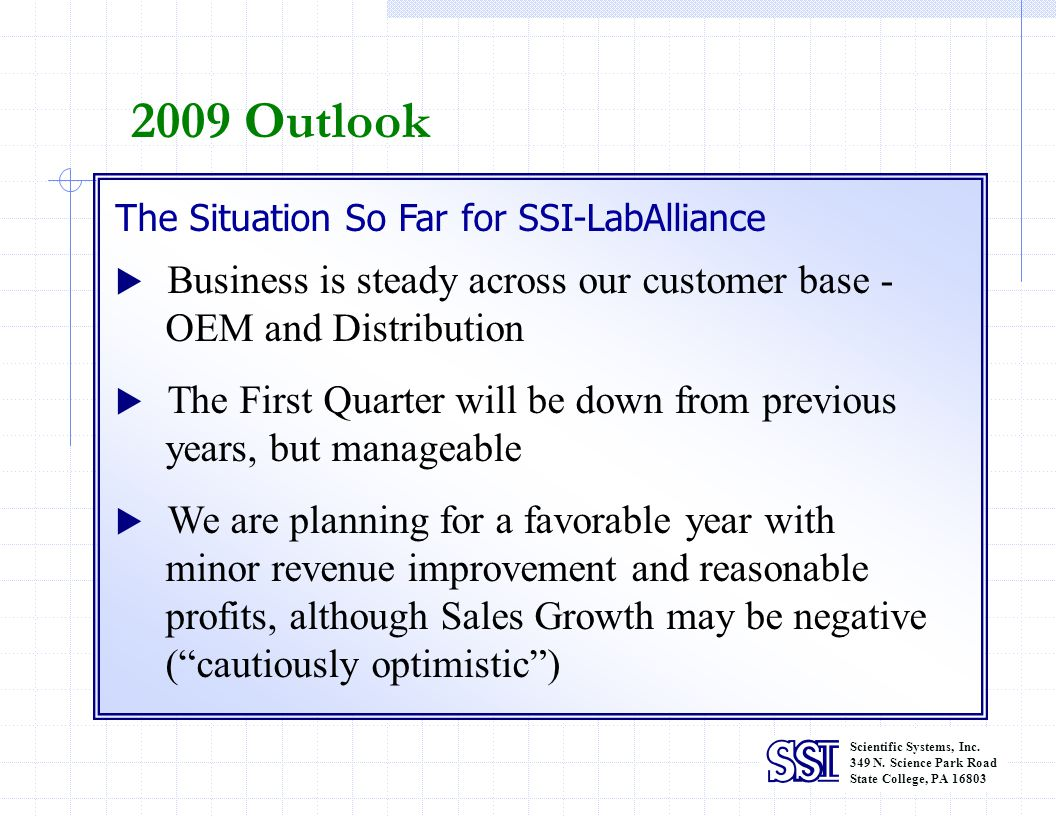 2009 Outlook OEM and Distribution years, but manageable