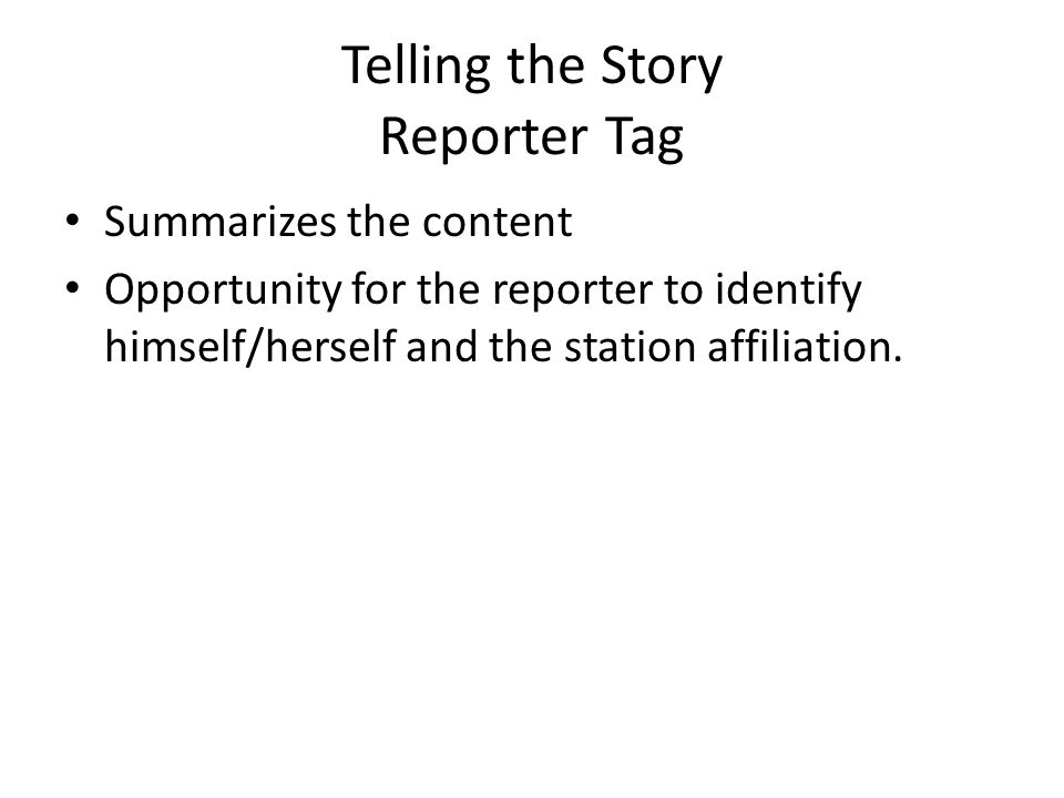 Telling the Story Reporter Tag