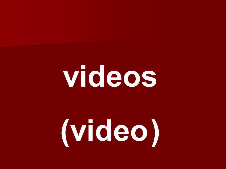 videos (video )