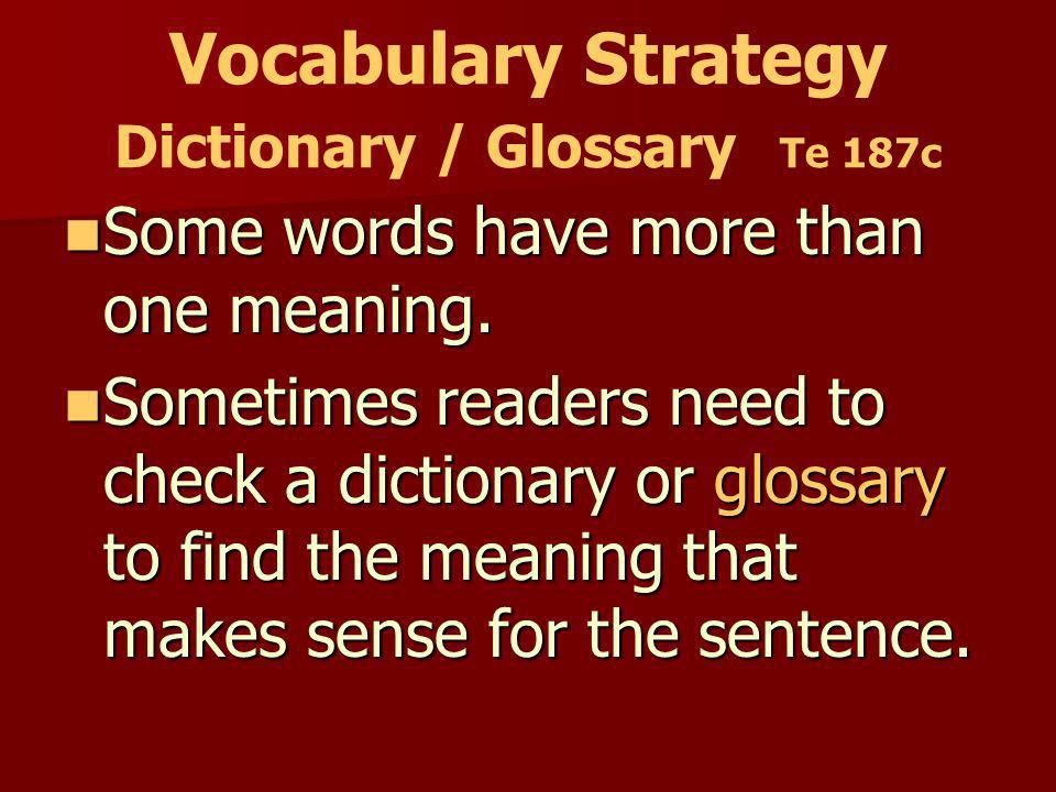 Vocabulary Strategy Dictionary / Glossary Te 187c