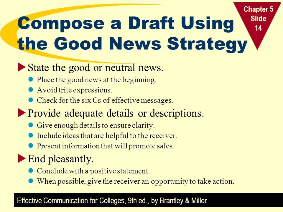 Compose a Draft Using the Good News Strategy