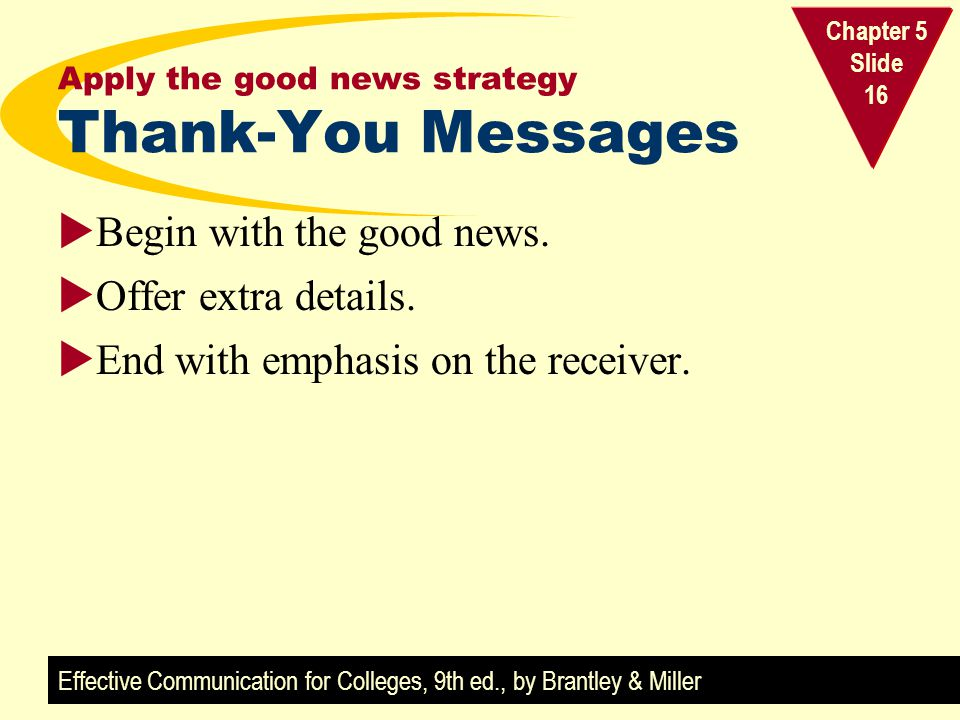 Apply the good news strategy Thank-You Messages
