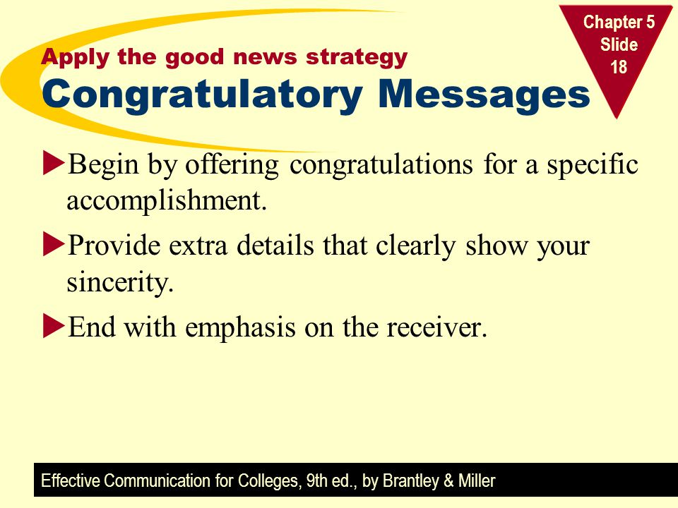 Apply the good news strategy Congratulatory Messages