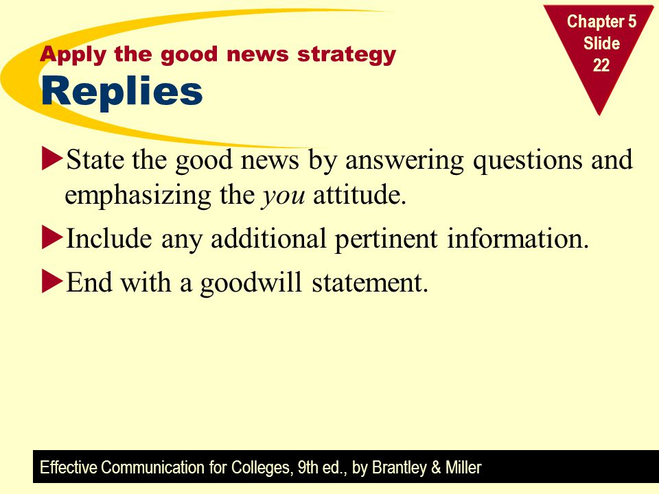 Apply the good news strategy Replies