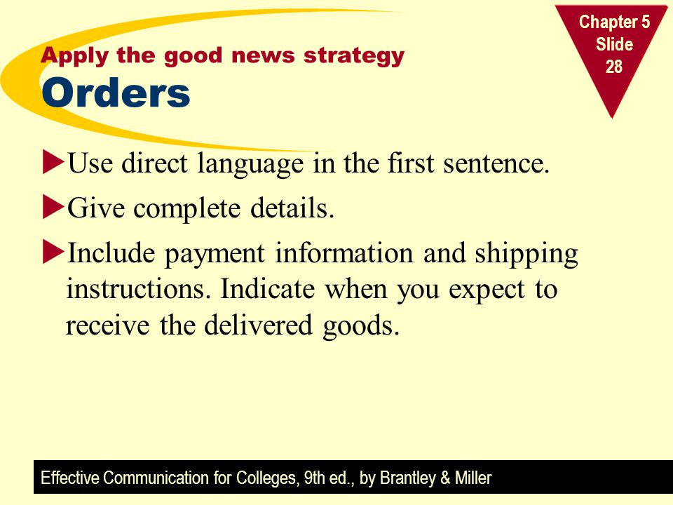 Apply the good news strategy Orders