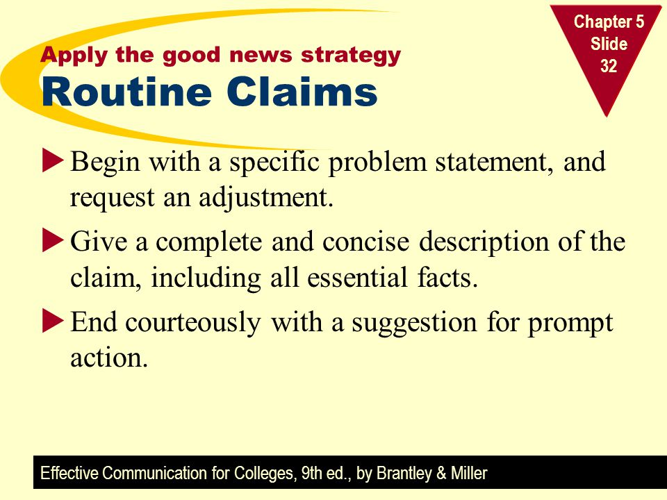 Apply the good news strategy Routine Claims