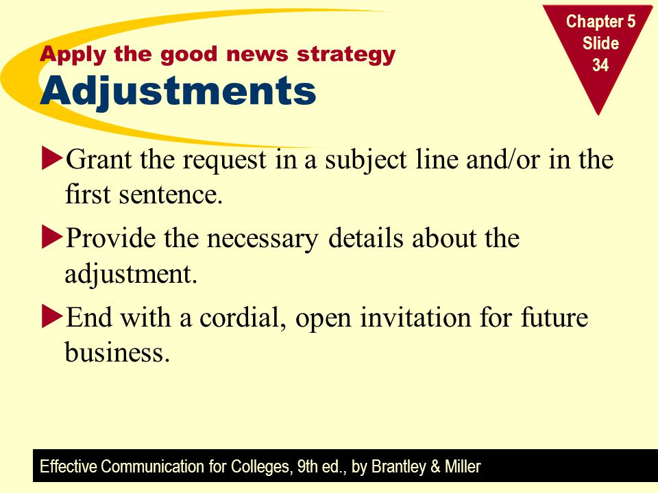 Apply the good news strategy Adjustments