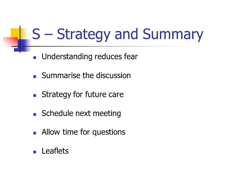 S – Strategy and Summary