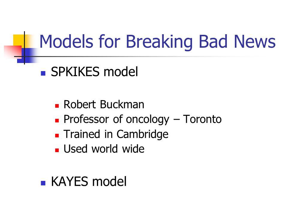 Models for Breaking Bad News