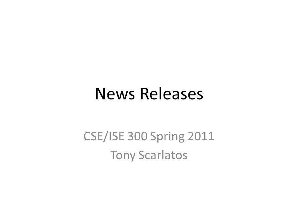 CSE/ISE 300 Spring 2011 Tony Scarlatos