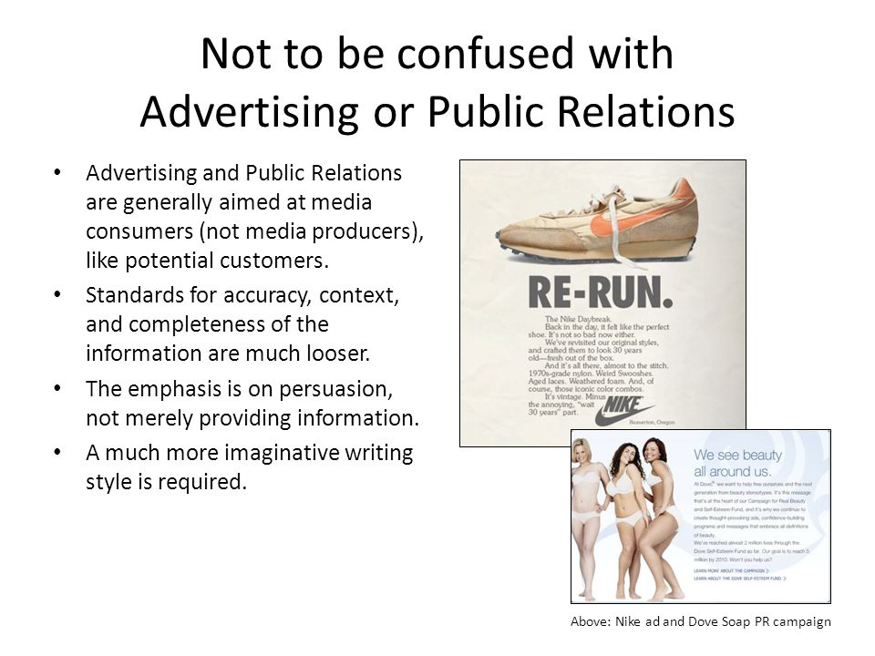 Not to be confused with Advertising or Public Relations