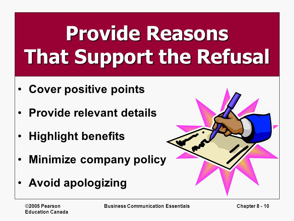 Provide Reasons That Support the Refusal