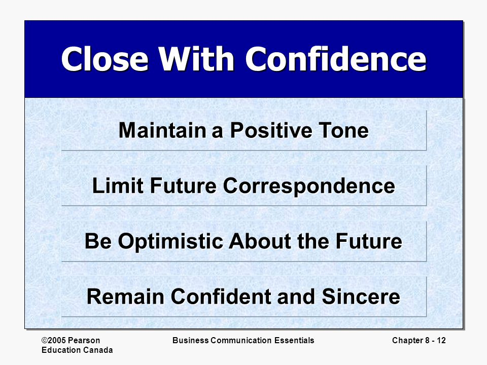 Close With Confidence Maintain a Positive Tone