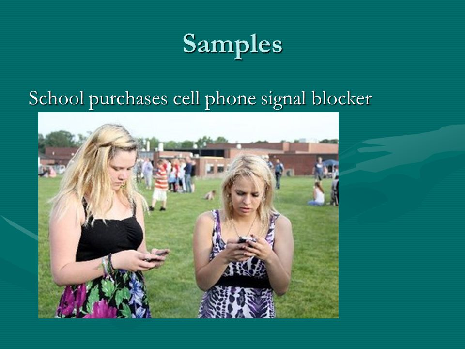 Samples School purchases cell phone signal blocker