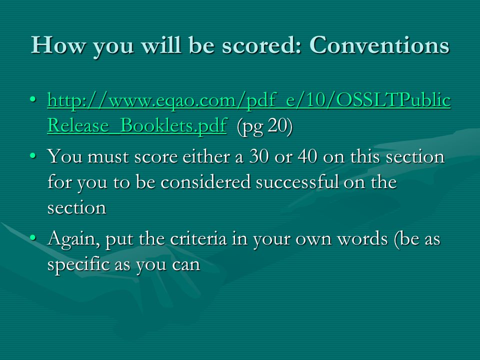 How you will be scored: Conventions