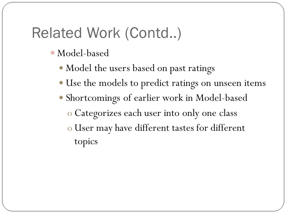 Related Work (Contd..) Model-based