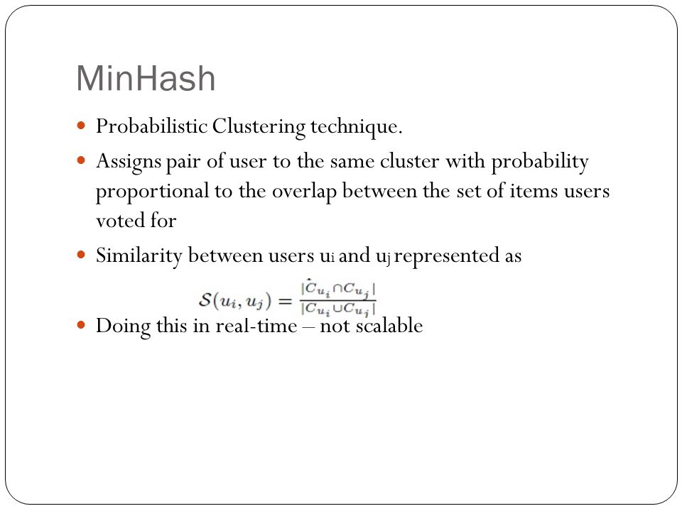 MinHash Probabilistic Clustering technique.