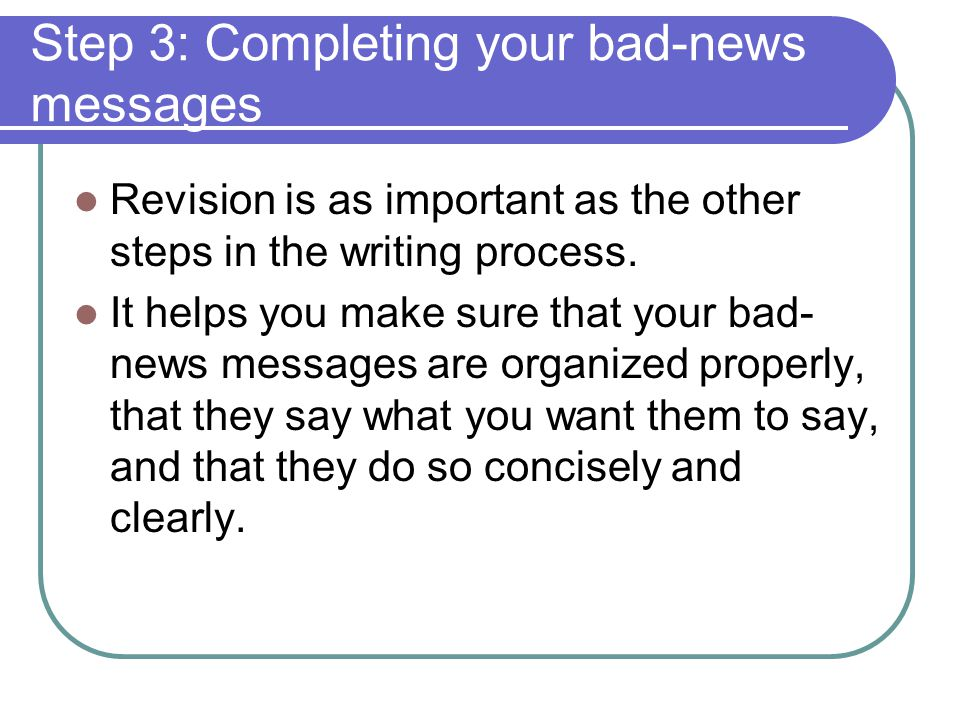 Step 3: Completing your bad-news messages