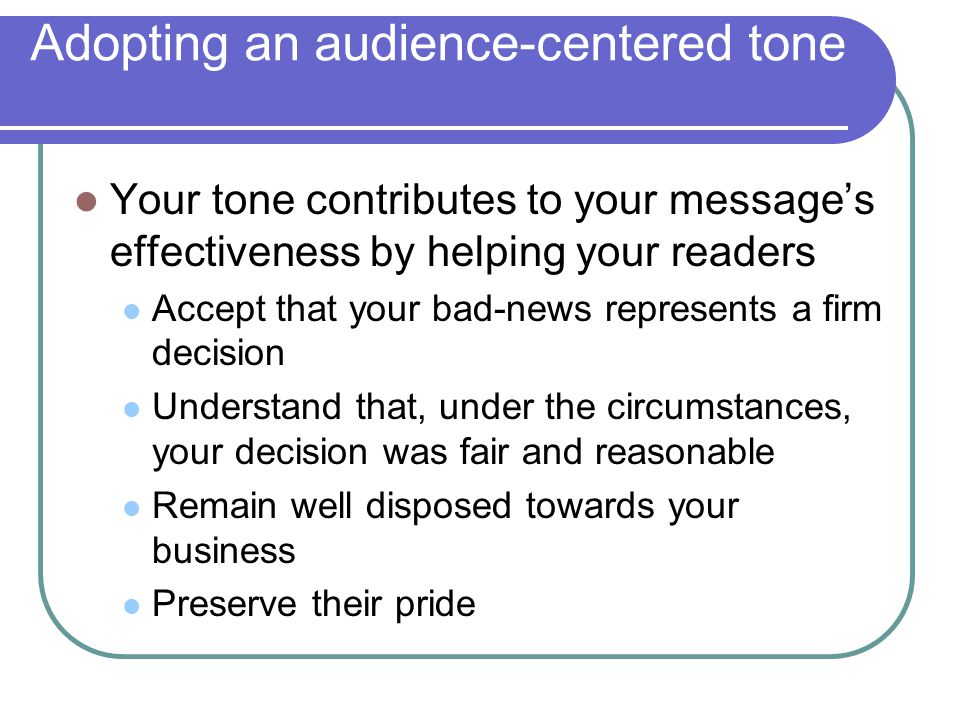 Adopting an audience-centered tone