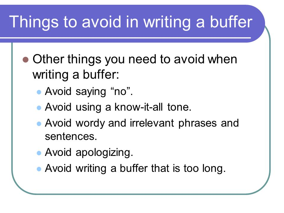 Things to avoid in writing a buffer