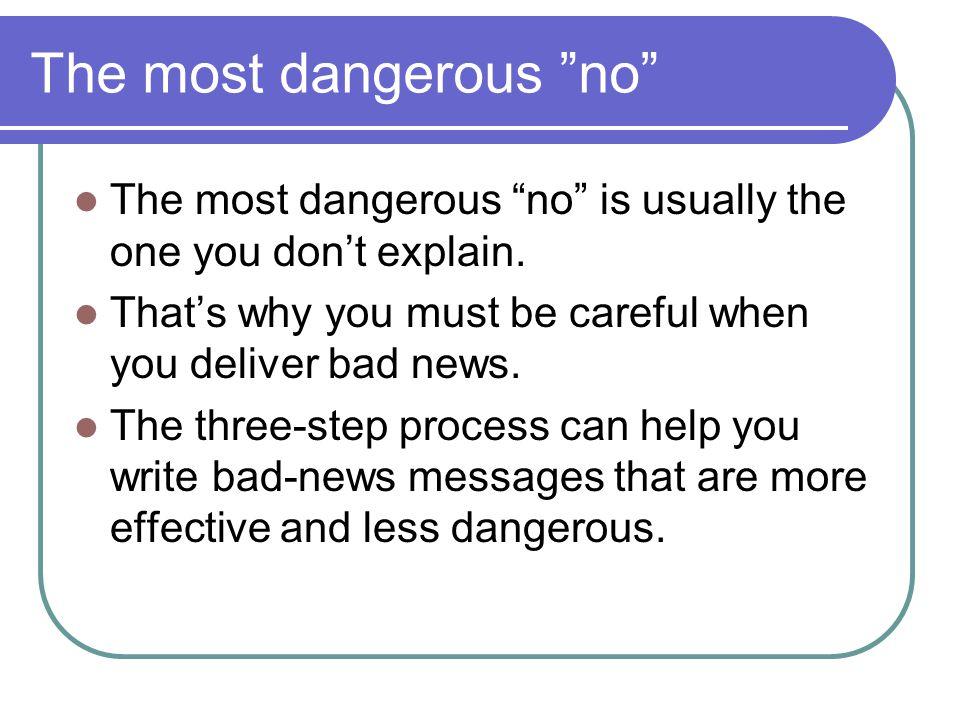 The most dangerous no